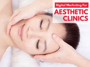 A combined Digital Marketing approach for Aesthetic Clinics