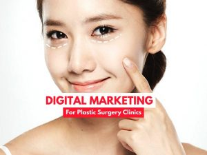 Tips for Plastic Surgery marketing campaigns in Singapore