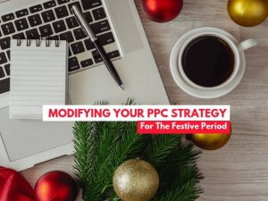 Modifying your PPC strategy for the festive period