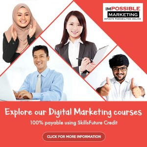 Our Digital Marketing courses are SSG Approved and SkillsFuture Credit Eligible.