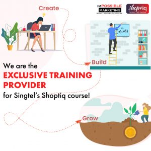 We Are The Exclusive Partner of Singtel's Shoptiq Course!