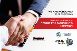 We are honoured to be selected as the digital partner for Centre for Fathering's campaign